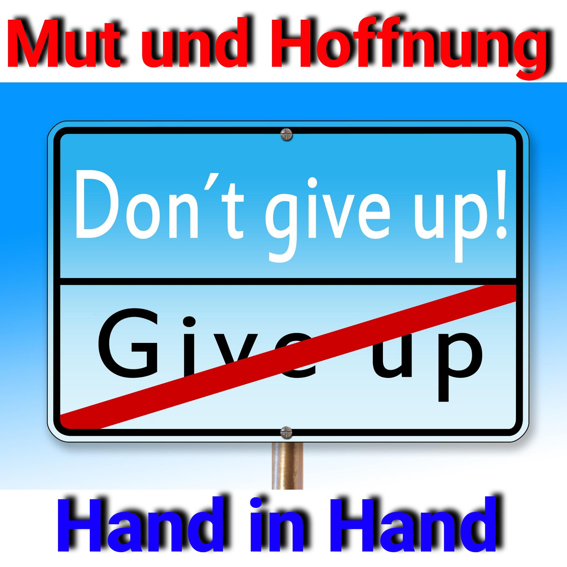 Mut und Hoffnung - Hand in Hand | FrAntUm